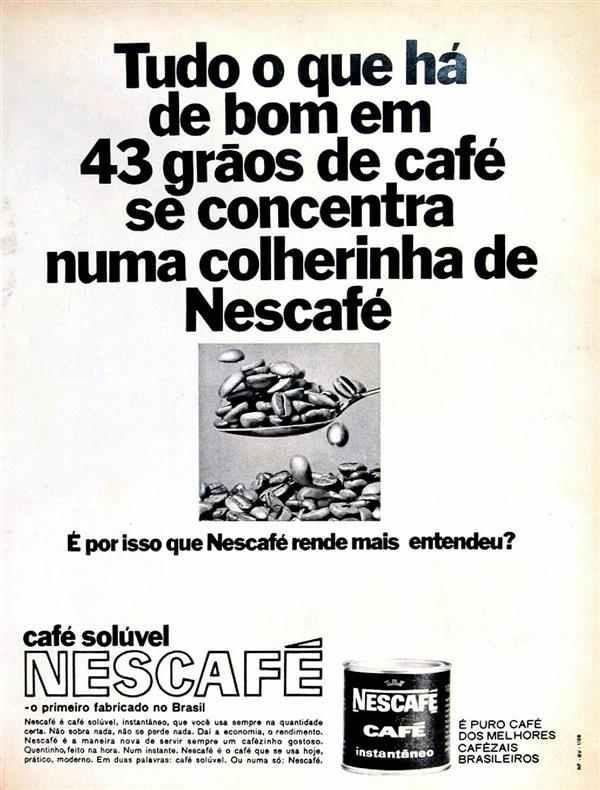 Propaganda do Nescafé em 1968, onde apresentada seu bom rendimento.