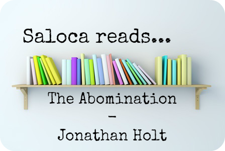 the abomination carnivia trilogy book 1 jonathan holt