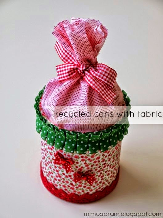 Como reciclar una lata utilizando tela by Mimosorum
