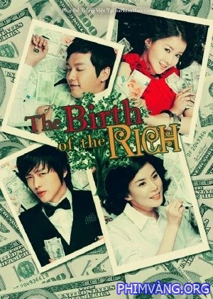 Khung Tri Kht Vng - The Birth Of The Rich (2010) - Uslt - (20/20)