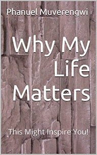 Why My Life Matters: This Might Inspire You!