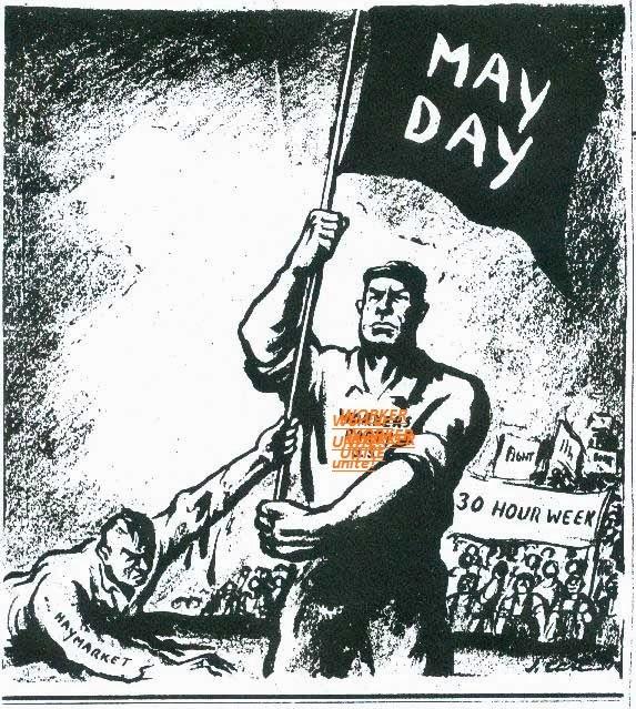 روز کارگر، 11 اردیبهشت، مبارزه برای افزایش دستمزد، کم کردن ساعت کار، امنیت شغلی و...