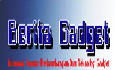 Berita Gadget