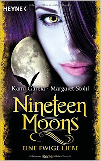 http://www.amazon.de/Nineteen-Moons-ewige-Liebe-Sixteen/dp/3453316851/ref=sr_1_1?ie=UTF8&qid=1436793298&sr=8-1&keywords=nineteen+moons