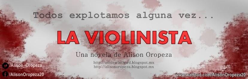 La Violinista | Alison Oropeza