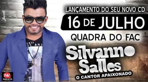 Silvanno Salles - Dia 16 de Julho