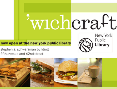 New York Public Library Starts Serving Up 'wichcraft
