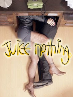 Juice Nothing Will Have Sex With You