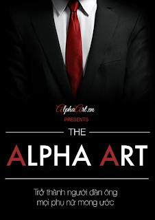 Alpha Art - Trở thành người đàn ông mọi phụ nữ mong ước Prc Vol.1