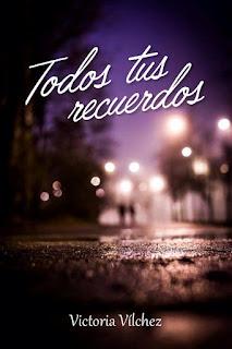 Todos tus recuerdos