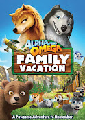 Alpha and Omega: Family Vacation (2015) ()