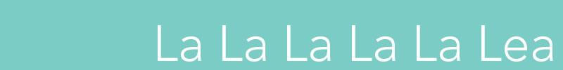 Lalalalalalea