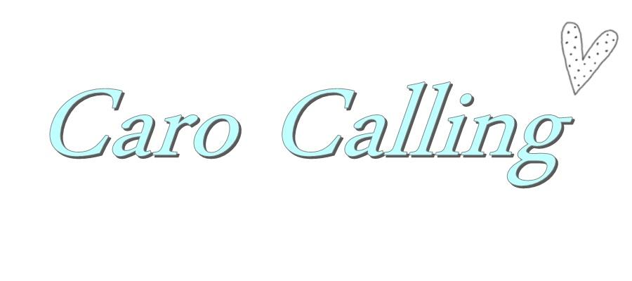 Caro Calling