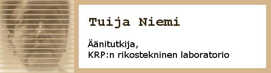 Tuija Niemi, Krp:n rikosteknisen laboratorion äänitutkija