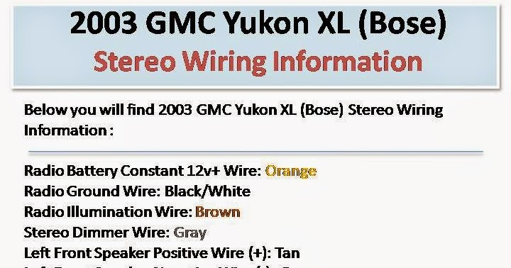 Wiring Diagrams And Free Manual Ebooks  2003 Gmc Yukon Xl  Bose  Stereo Wiring Information