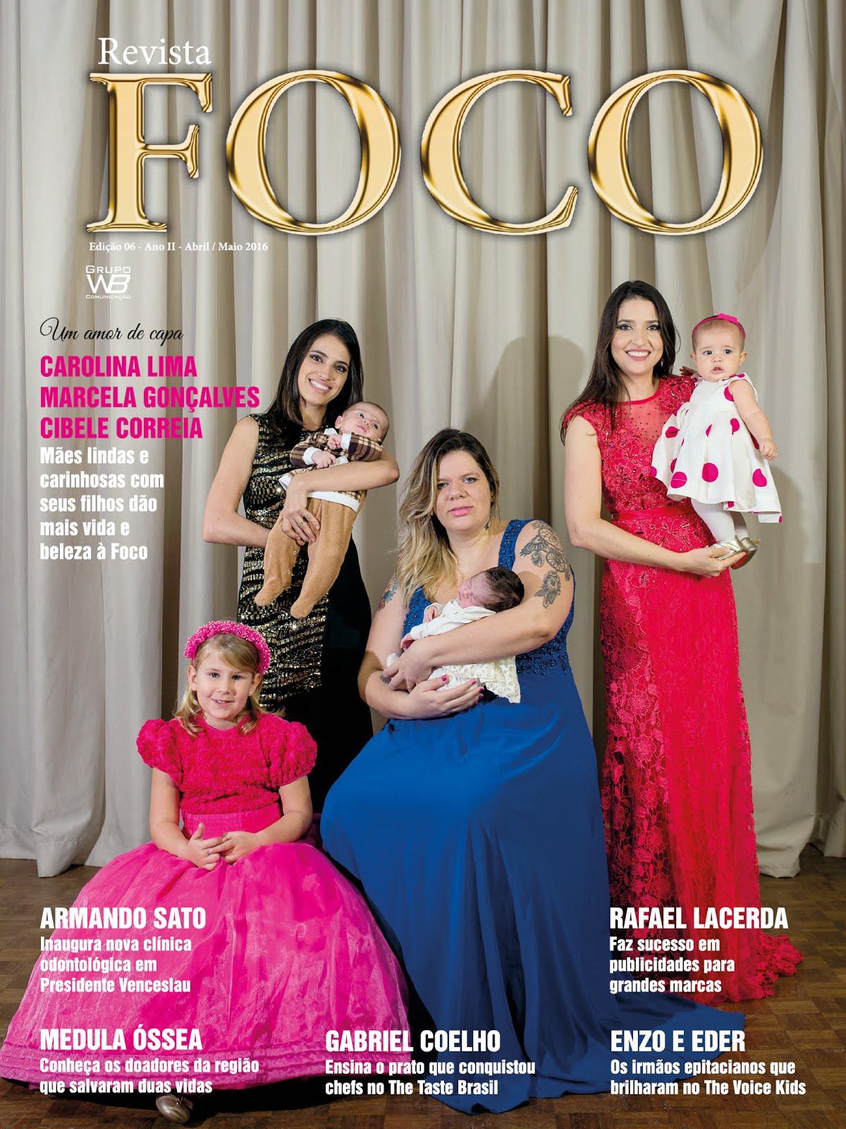 Leia a Revista Foco Abril/Maio 16