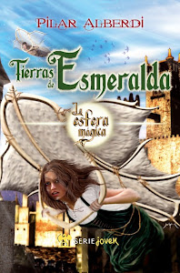 TIERRAS DE ESMERALDA -LA ESFERA MGICA-