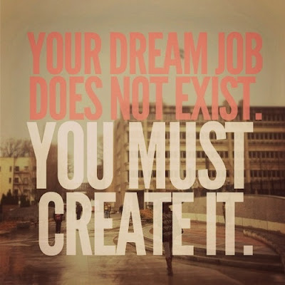 Dream Job and Work Quotes