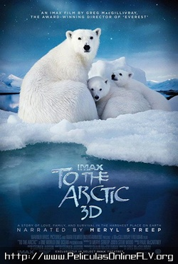 El Artico 3D (To the Arctic 3D) (2012) pelicula hd online