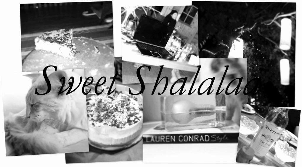 Sweet Shalalaa