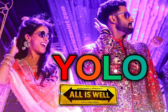 YOLO - All is Well