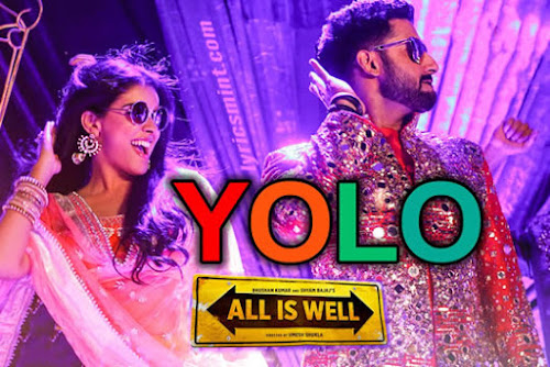 YOLO (You Only Live Once) - All Is Well (2015)