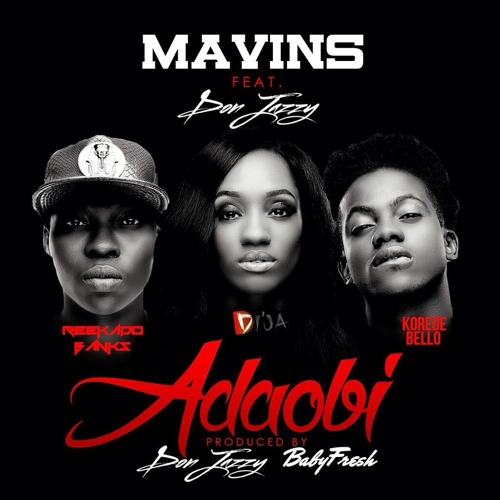 The Mavins – Adaobi ft. Don Jazzy,