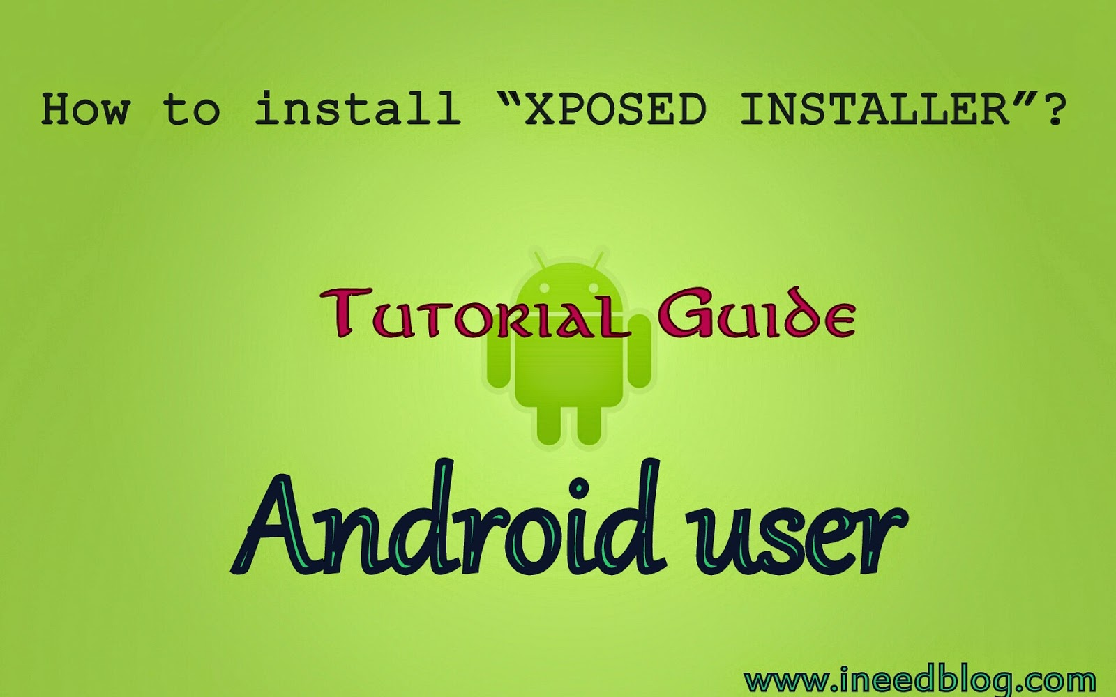 Install xposed modules.