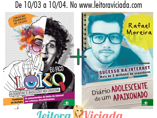 [Atualizada: Resultado] Sorteio: Eu Fico Loko (Christian Figueiredo) + Diário de um Adolescente Apaixonado (Rafael Moreira)