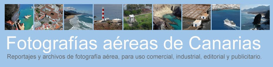 Fotografías aéreas de Canarias / Fotos aéreas de Canarias