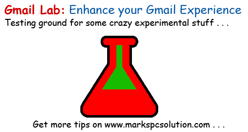 Gmail Labs Enhances your Experience