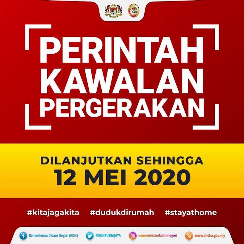 PKP DILANJUTKAN SEHINGGA 12 MEI 2020