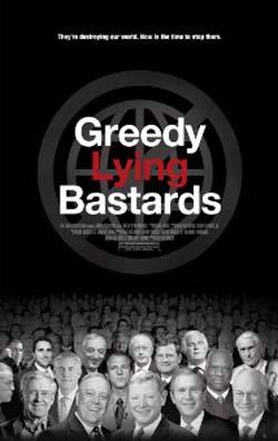Greedy Lying Bastards (2013)