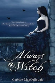 A Review: Always a Witch by Carolyn MacCullough