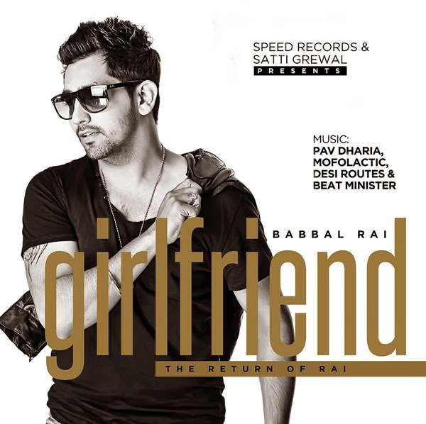 Babbal Rai's Girlfriend - Return of Rai Music Review and