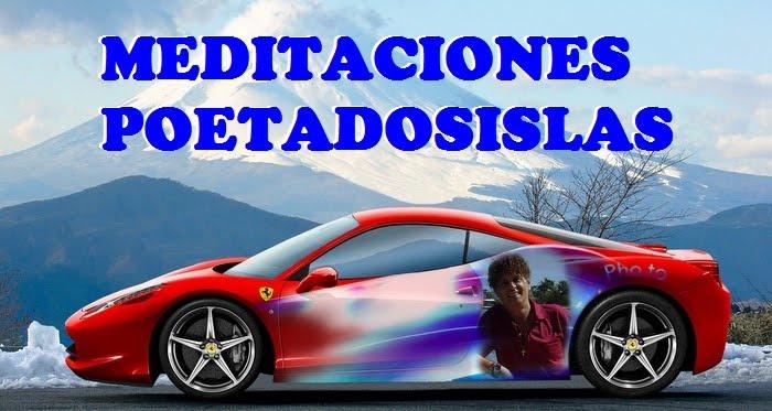 MEDITACIONES EN LA VIDA-POETADOSISLAS