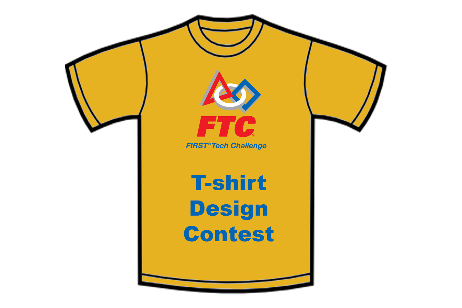 Ftc T Shirt Design Contest First Tech Challenge