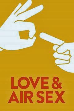 Love & Air Sex 2013 720p WEB-DL 650MB