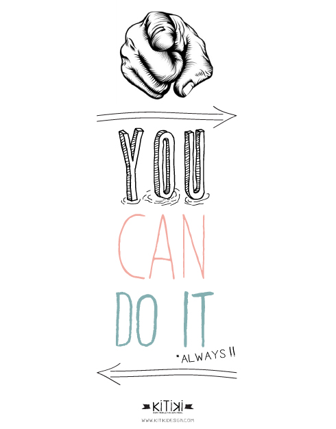 Puedes hacerlo, you can do it