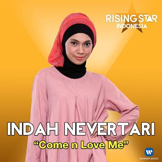Indah Nevertari - Come N Love Me (Rising Star Indonesia) on iTunes