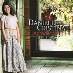 Danielle Cristina - Acreditar - Playback