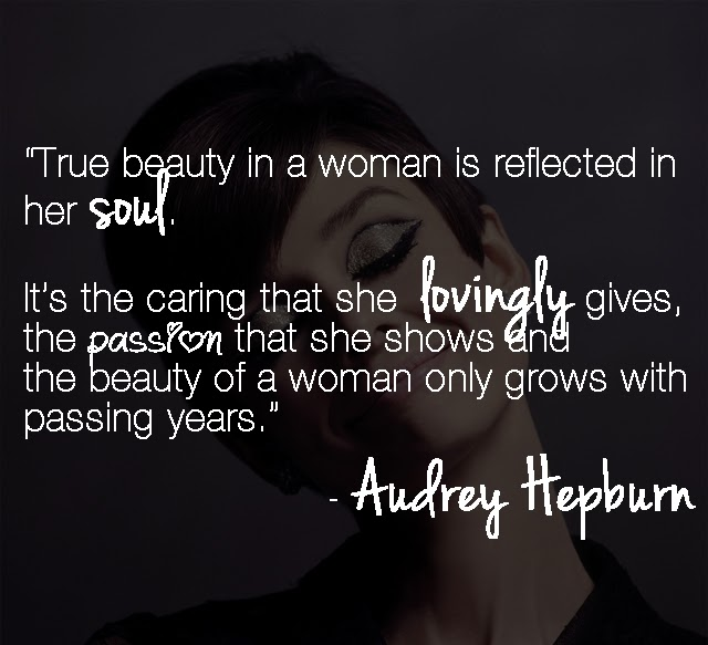 True Beauty In A Woman Is Labels Audrey Hepburn Quotes