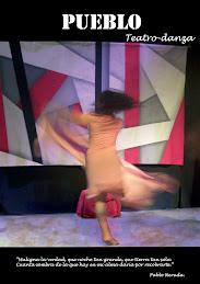 """""""PUEBLO"""" Teatro-Danza"""