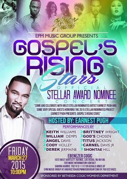 Gospel's Rising Stars Stellar Award Nominees Concert Announced By EPM Music Group; Earnest Pugh Set to Host