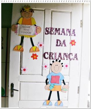 Semana da Criança...Decore a porta da sua sala para receber seus alunos, eles amam!!!