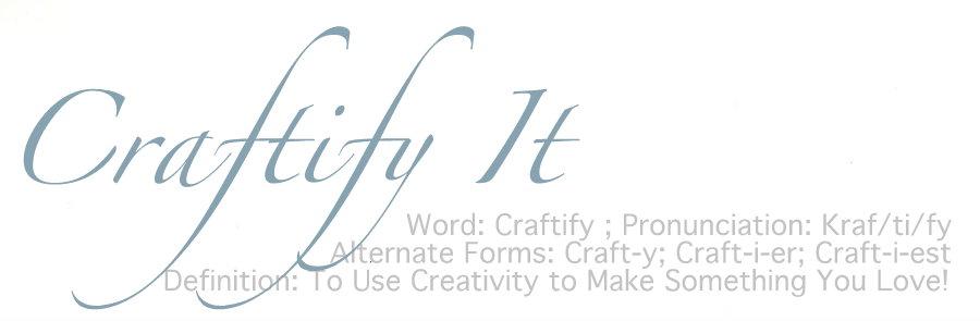 {Craftify It}
