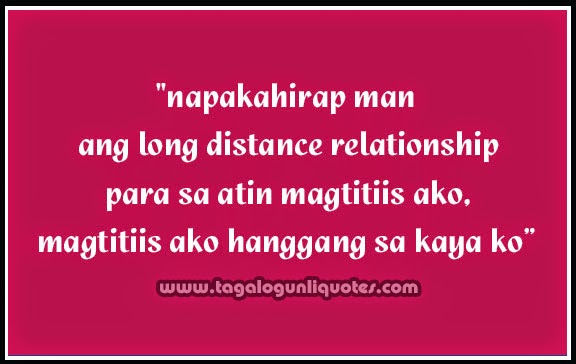 Love Quotes For Him Long Distance Relationship Tagalog : Long Distance Relationship Quotes Tagalog One of the Best Long ...