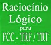 CURSO ONLINE COM O PROFESSOR JOSELIAS RACIOCÍNIO LÓGICO PARA FCC - TRF - TRT
