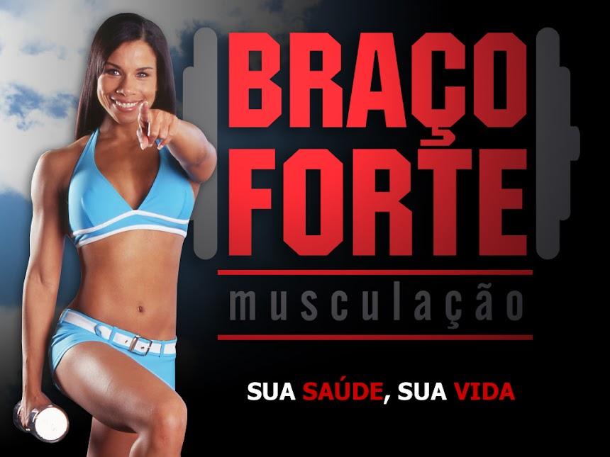 BRAÇO FORTE MUSCULAÇÃO