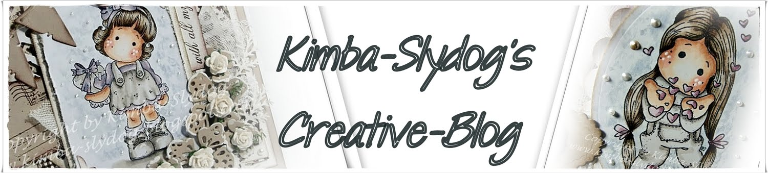Kimba-Slydog&#39;s                                       Creativ-Blog